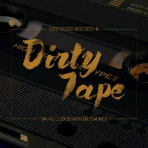 Rayka – Dirty Tape