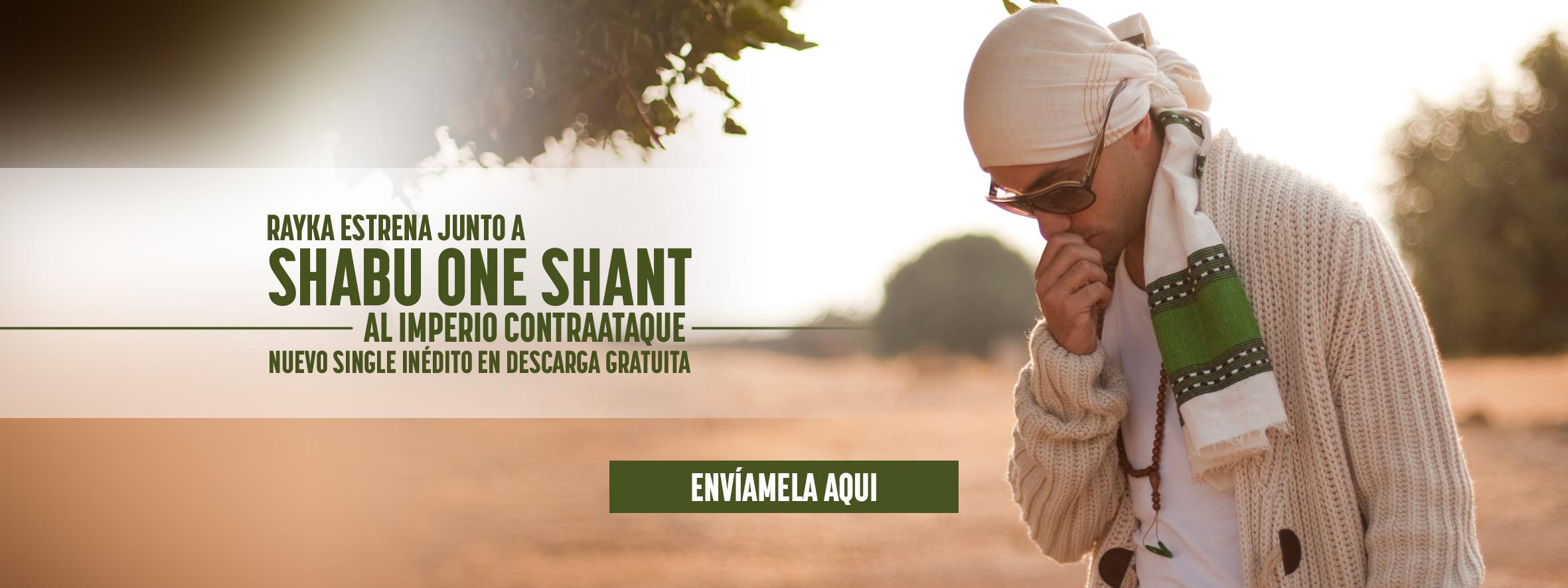 Shabu One Shant – Al Imperio Contraataque. Prod. Rayka