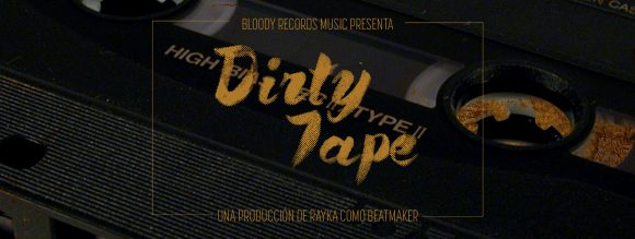 dirtytape spotify bloodyrecordsmusic