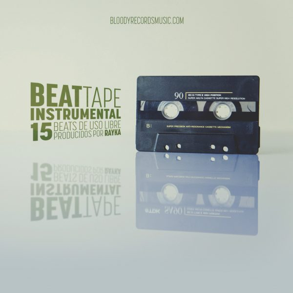 Bloody Records Music Rayka Beat Tape Instrumental