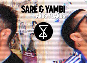 Video Años Y Daños feat. Sare & Yambi